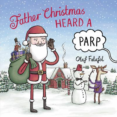 Cover for Father Christmas Heard a Parp by Olaf Falafel