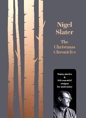Cover for The Christmas Chronicles by Nigel Slater