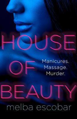 Cover for House of Beauty  by Melba Escobar
