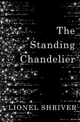 The Standing Chandelier A Novella