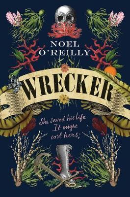 Wrecker by Noel O'Reilly