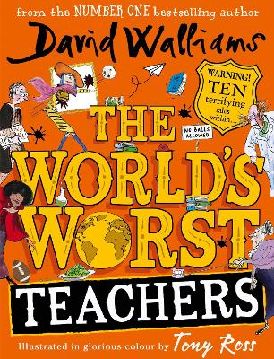 Cover for The World's Worst Teachers by David Walliams