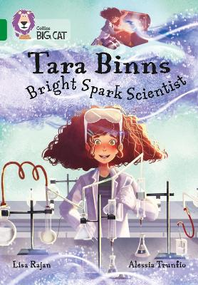 Cover for Tara Binns: Bright-spark Scientist (Band 15/Emerald) by Lisa Rajan