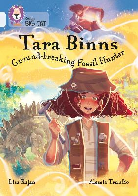 Tara Binns: Ground-breaking Fossil Hunter (Band 17/Diamond)