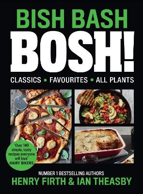 Cover for BISH BASH BOSH! by Henry Firth, Ian Theasby