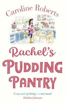 Cover for Rachel's Pudding Pantry by Caroline Roberts