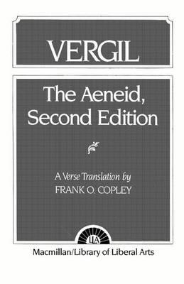 Vergil Aeneid, The by Frank O. Copley
