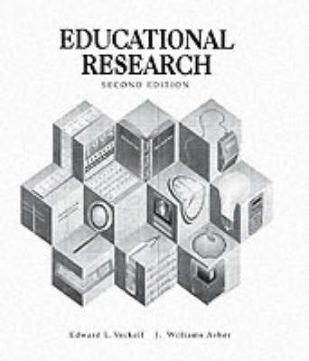 Educational Research by Edward L. Vockell, J. William Asher