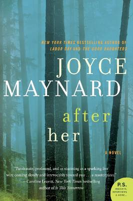 After Her A Novel by Joyce Maynard