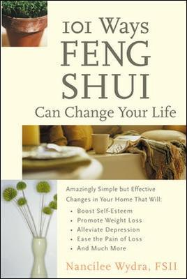 101 Ways Feng Shui Can Change Your Life by Nancy Wydra