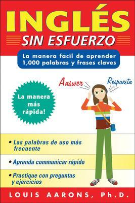 Ingles sin esfuerzo (3 CDs + Guide) by Louis Aarons