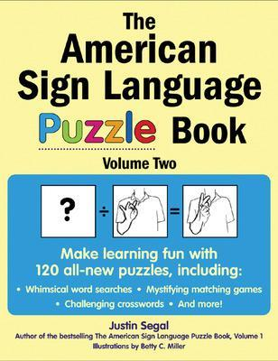 The American Sign Language Puzzle Book Volume 2 by Justin Segal