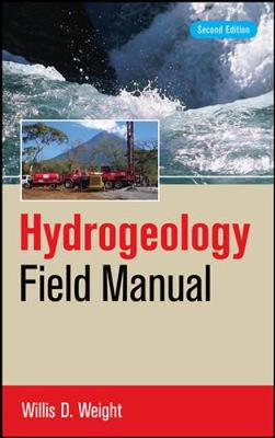 Hydrogeology Field Manual by Willis D. Weight