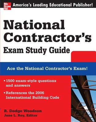National Contractor's Exam Study Guide by R. Dodge Woodson