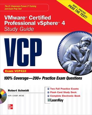 VCP VMware Certified Professional vSphere 4 Study Guide (Exam VCP410) with CD-ROM by Robert, III Schmidt