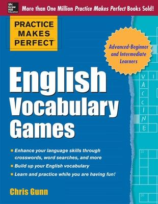 Practice Makes Perfect English Vocabulary Games by Chris Gunn