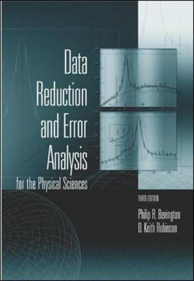 Data Reduction and Error Analysis for the Physical Sciences by Philip R. Bevington, D. Keith Robinson