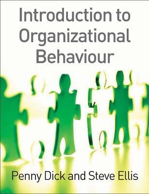Introduction to Organizational Behaviour by Penny Dick, Steve Ellis