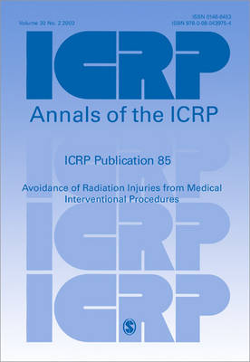 ICRP Publication 85 Avoidance of Radiation Injuries from Medical Interventional Procedures by ICRP
