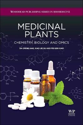Medicinal Plants Chemistry, Biology and Omics by Hao Da