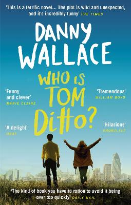Who is Tom Ditto? by Danny Wallace
