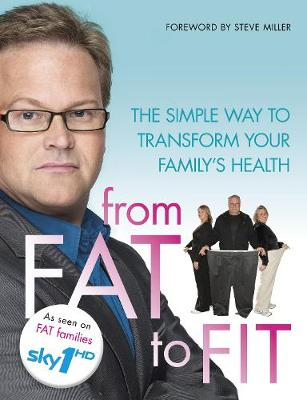 From Fat to Fit by Stephen Miller