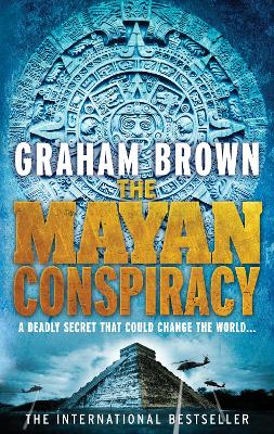 The Mayan Conspiracy by Graham Brown