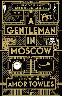 Cover for A Gentleman in Moscow by Amor Towles