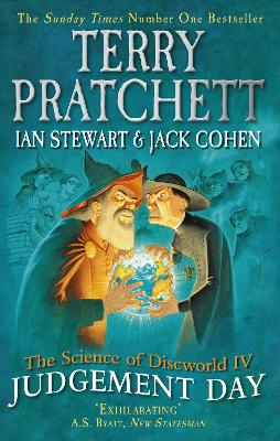 The Science of Discworld IV Judgement Day by Terry Pratchett, Ian Stewart, Jack Cohen
