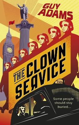The Clown Service by Guy Adams