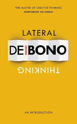 Lateral Thinking An Introduction by Edward De Bono