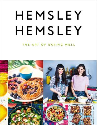 The Art of Eating Well by Jasmine Hemsley, Melissa Hemsley