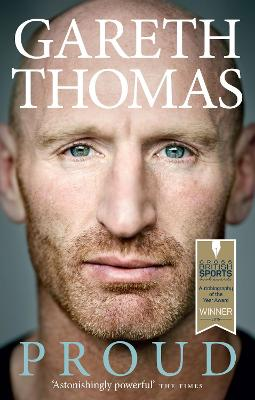 Proud My Autobiography by Gareth Thomas