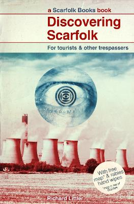 Discovering Scarfolk by Richard Littler