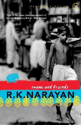 Swami and Friends by R K Narayan