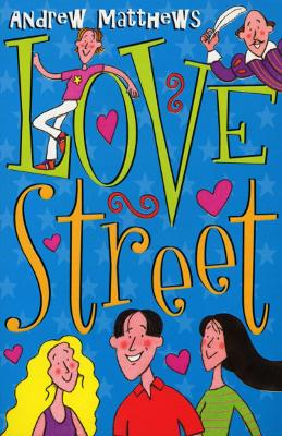 Love Street by Andrew Matthews