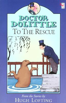Dr Dolittle To The Rescue by Hugh Lofting