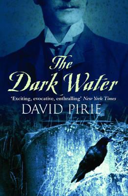 The Dark Water by David Pirie