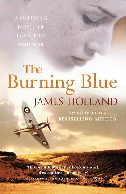 The Burning Blue by James Holland