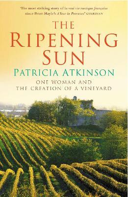 The Ripening Sun by Patricia Atkinson