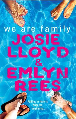 We Are Family by Josie, Rees, Emlyn Lloyd