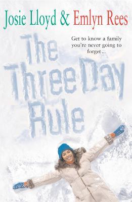 The Three Day Rule by Emlyn Rees, Josie Lloyd