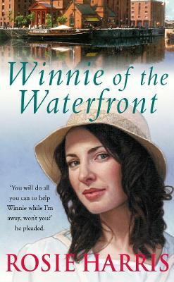 Winnie of the Waterfront by Rosie Harris