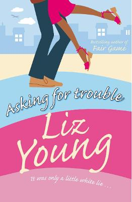 Asking for Trouble by Liz Young