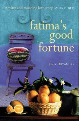 Fatima's Good Fortune by Joanne and Gerry Dryansky