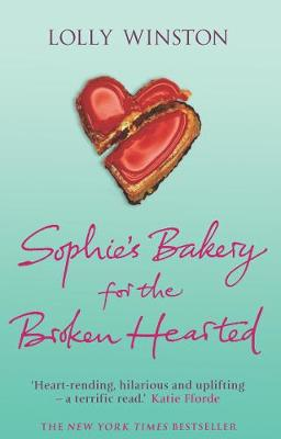 Sophie's Bakery for the Broken Hearted by Lolly Winston