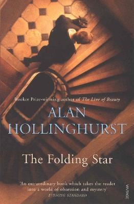 The Folding Star Historical Fiction by Alan Hollinghurst