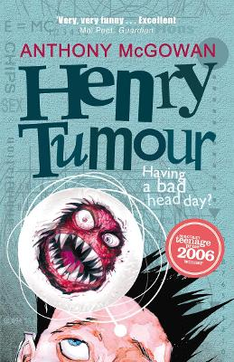 Henry's Tumour by Anthony Mcgowan