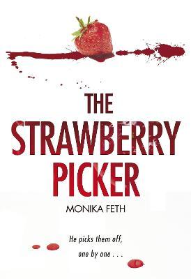 Strawberry Picker by Monika Feth