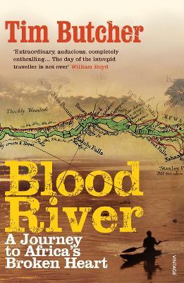 Blood River by Tim Butcher
